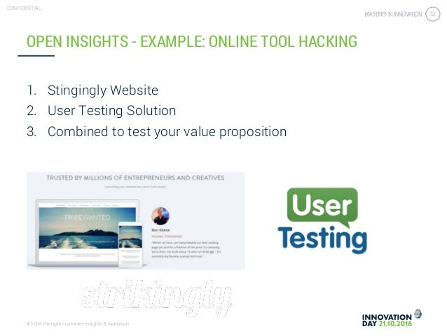 4.3 Get the right customer insights & validation CONFIDENTIAL 32 1. Stingingly Website 2. User Testing Solution 3. Combine...