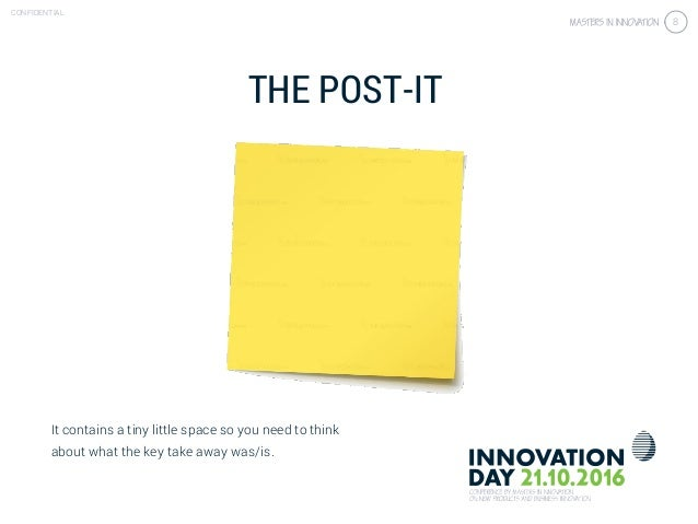 4.3 Get the right customer insights & validation CONFIDENTIAL 8 THE POST-IT It contains a tiny little space so you need to...