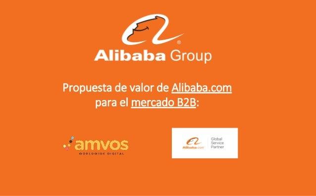Propuesta de valor de Alibaba.com para el mercado B2B: