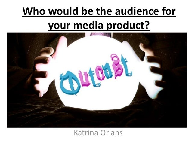 Relationship between the media products, audience and money