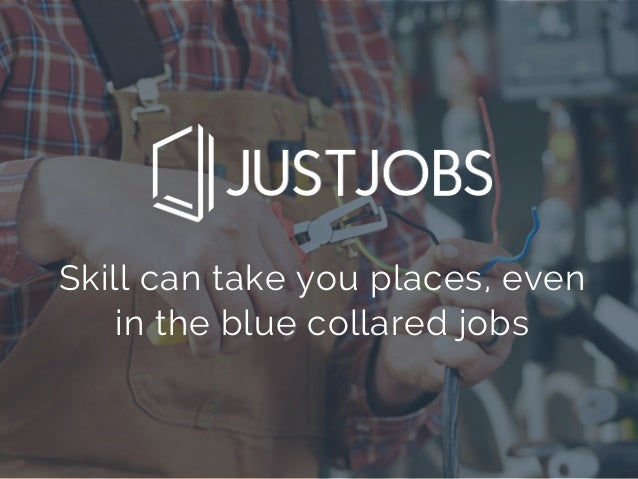Skill can take you places, even in the blue collared jobs