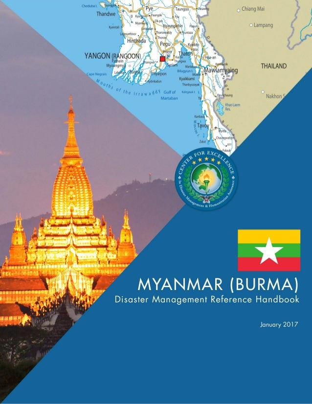 """Center for Excellence in Disaster Management & Humanitarian Assistance2 Cover and section photo credits Cover Photo: """"Myan..."""