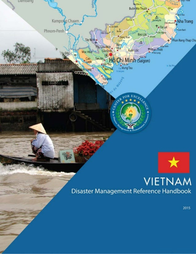 """Center for Excellence in Disaster Management & Humanitarian Assistance2 Cover and section photo credits Cover: """"Vietnam '0..."""