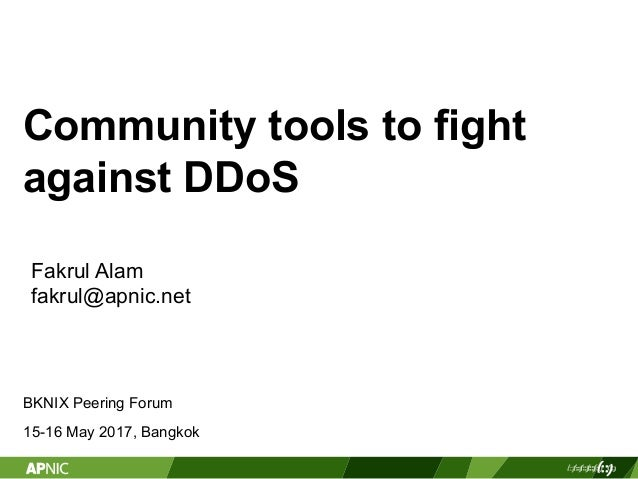 BKNIX Peering Forum 2017: Community tools to fight DDoS