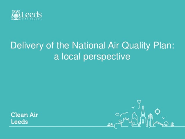 Delivery of the National Air Quality Plan: a local perspective