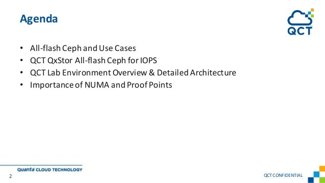 • All-flash Ceph and Use Cases • QCT QxStor All-flash Ceph for IOPS • QCT Lab Environment Overview & Detailed Architecture...