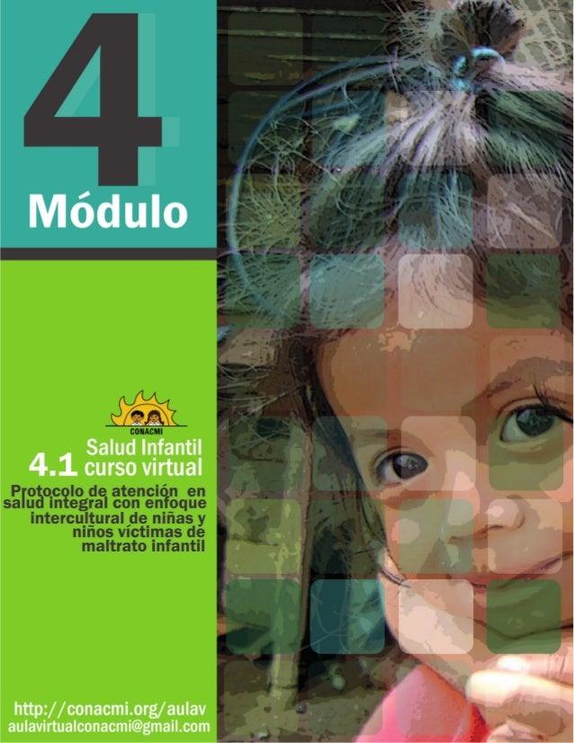 Salud infantil Curso virtual Módulo 4 Protocolos, organismos y rutas de derivación Protocolodeatenciónensalud integral con...