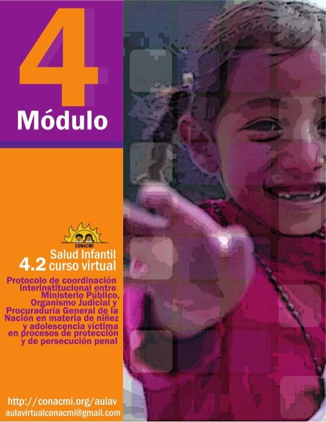 Salud infantil Curso virtual Módulo 4 Protocolos, organismos y rutas de derivación Protocolo de coordinación interinstituc...