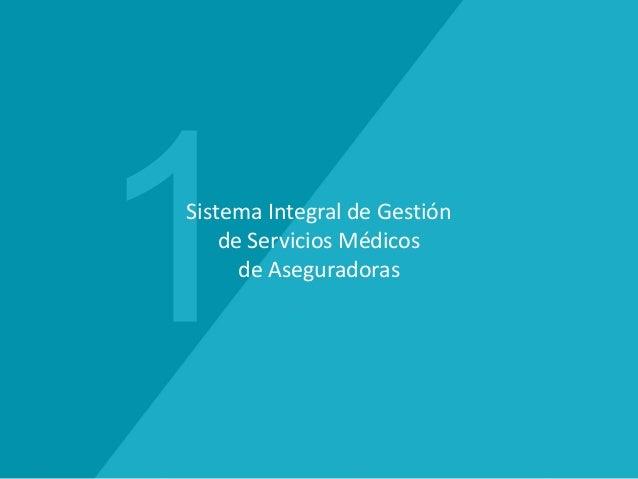 eSalux. Sistema Integral de Gestión de Servicios Médicos de Aseguradoras. Slide 3