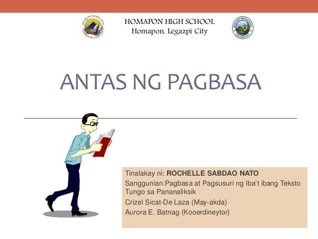 ANTAS NG PAGBASA Tinalakay ni: ROCHELLE SABDAO NATO Sanggunian:Pagbasa at Pagsusuri ng Iba't ibang Teksto Tungo sa Pananal...