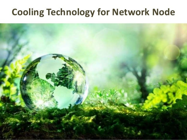Cooling Technology for Network Node