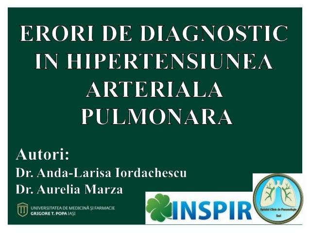 DEFINITIE  Hipertensiunea pulmonara (HTP) este o conditie fiziopatologica ce poate include multiple situatii clinice si c...