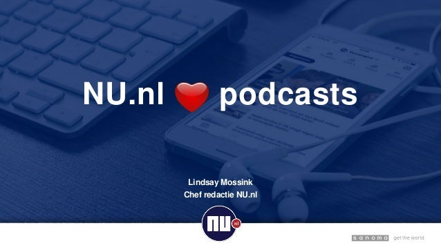 NU.nl podcasts Lindsay Mossink Chef redactie NU.nl