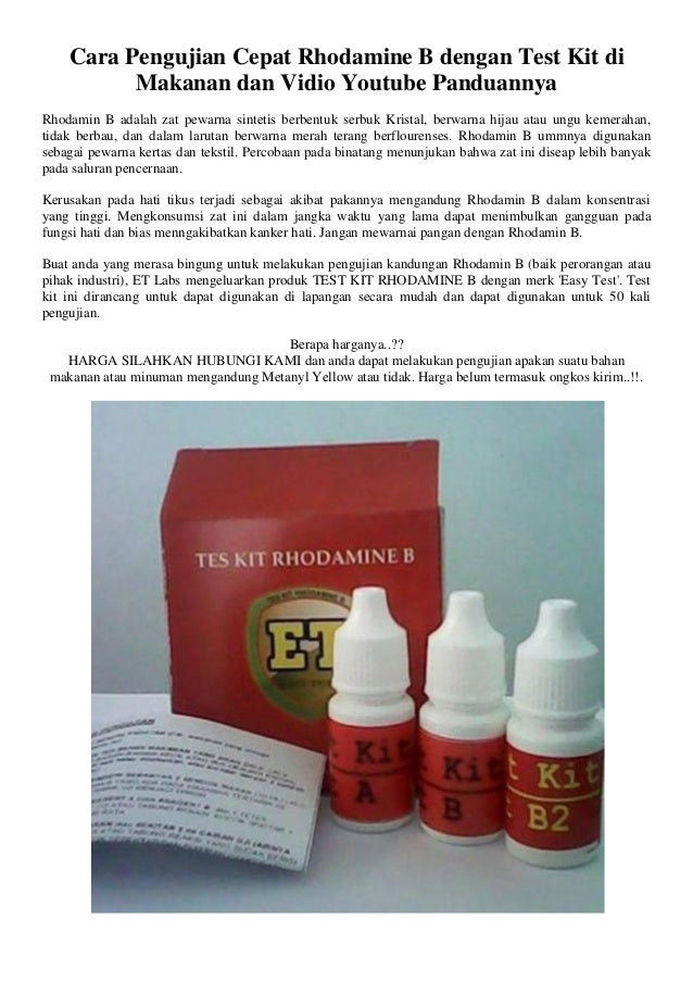 Cara Pengujian Cepat Rhodamine B dengan Test Kit di Makanan dan Vidio Youtube Panduannya Rhodamin B adalah zat pewarna sin...