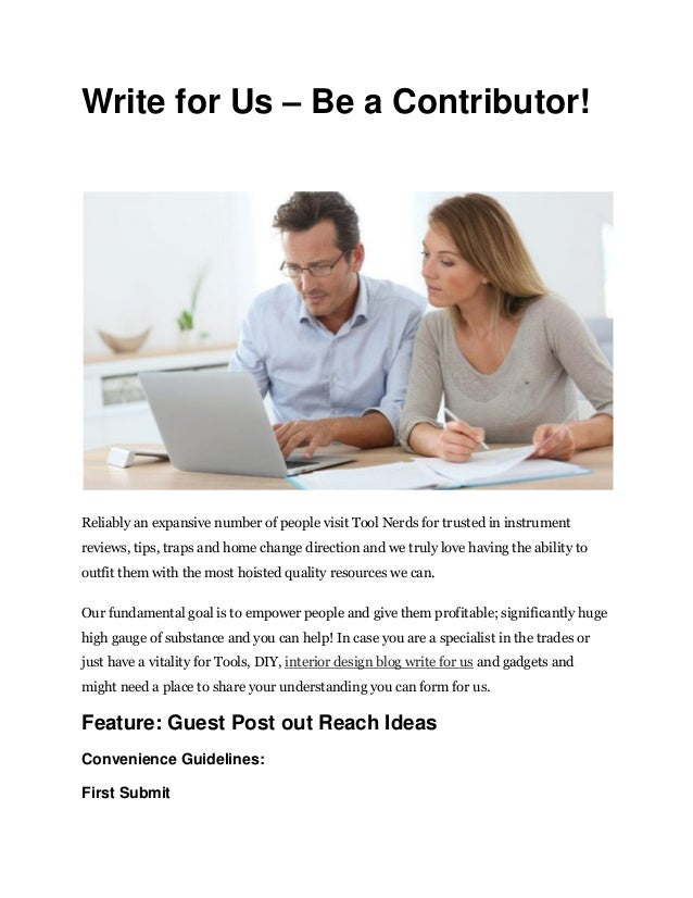 Write for Us – Be a Contributor!