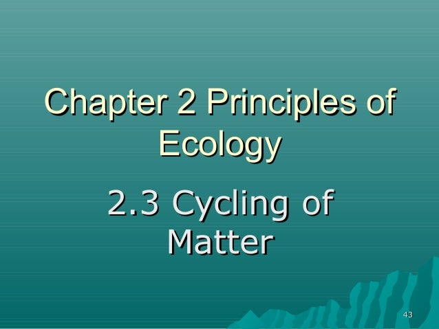 4. chapter 2 principles of ecology