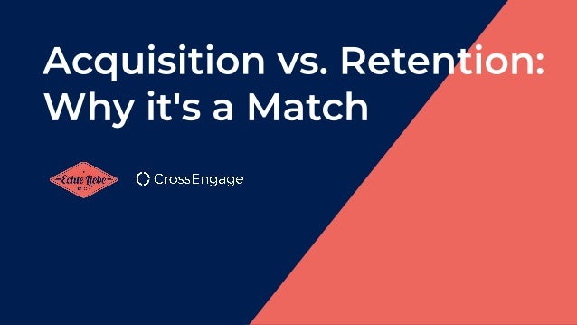 Retention Is a Good Thing 5 times more 5% 25-95% 60-70% 50-20% 50% 31%