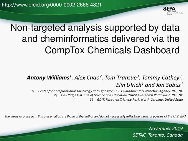 Non-targeted analysis supported by data and cheminformatics delivered via the CompTox Chemicals Dashboard Antony Williams1...