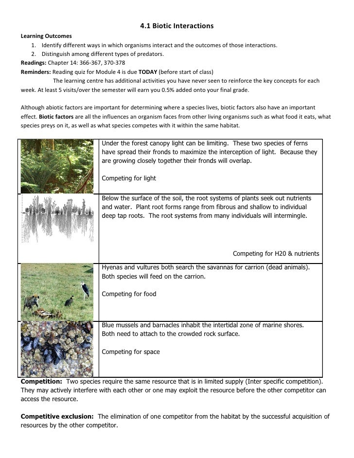 4.1 Biotic Interactions Learning Outcomes     1. Identify different ways in which organisms interact and the outcomes of t...