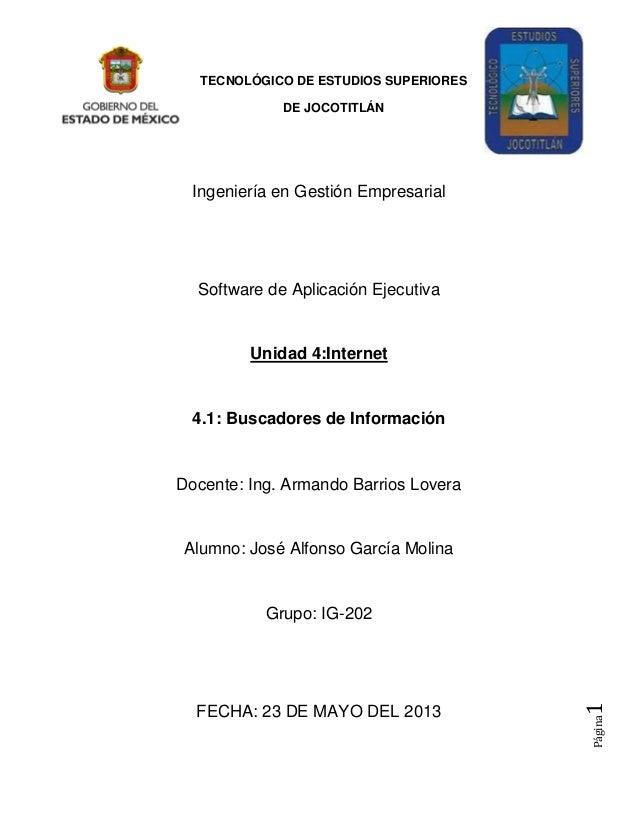 Página1TECNOLÓGICO DE ESTUDIOS SUPERIORESDE JOCOTITLÁNIngeniería en Gestión EmpresarialSoftware de Aplicación EjecutivaUni...