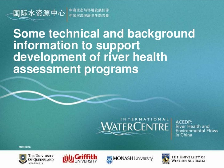 Some technical and backgroundinformation to supportdevelopment of river healthassessment programs