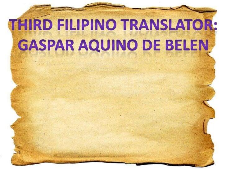 gaspar aquino de belen essay Readbag users suggest that literature-philippinespdf  by friar lexicographer francisco blancas de san jose in 1704, gaspar aquino de belen  the essay.