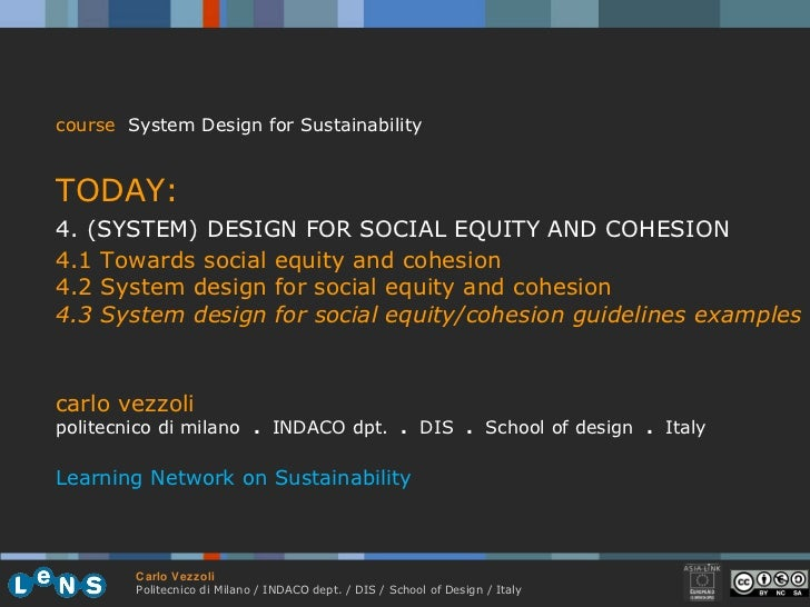 <ul><li>course   System Design for Sustainability </li></ul><ul><li>TODAY: </li></ul><ul><li>4. (SYSTEM) DESIGN FOR SOCIAL...