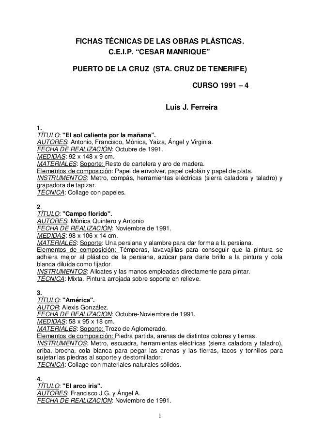 "FICHAS TÉCNICAS DE LAS OBRAS PLÁSTICAS.                     C.E.I.P. ""CESAR MANRIQUE""            PUERTO DE LA CRUZ (STA. C..."