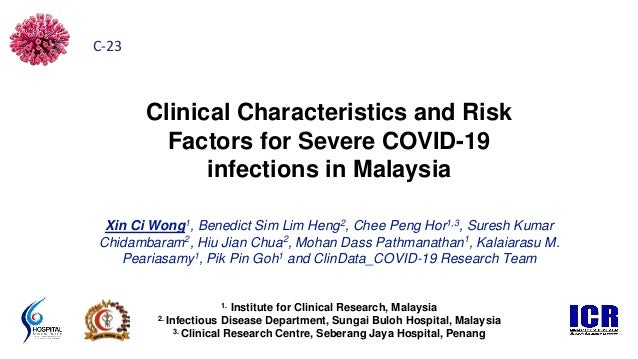 1. Institute for Clinical Research, Malaysia 2. Infectious Disease Department, Sungai Buloh Hospital, Malaysia 3. Clinical...
