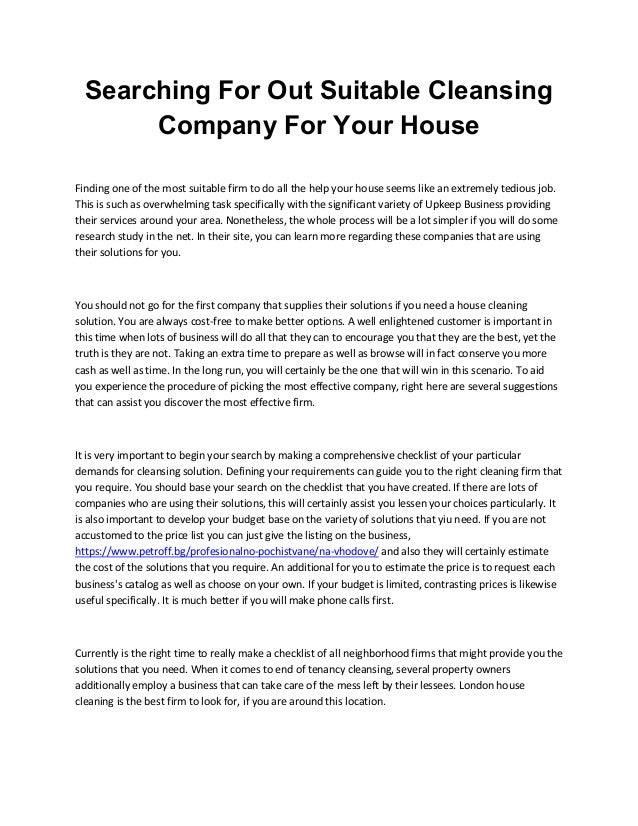 Searching For Out Suitable Cleansing Company For Your House Finding one of the most suitable firm to do all the help your ...
