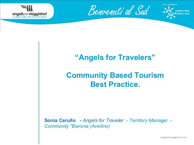 """Angels for Travelers"" Community Based Tourism Best Practice. Sonia Cerullo - Angels for Traveler - Territory Manager - Co..."