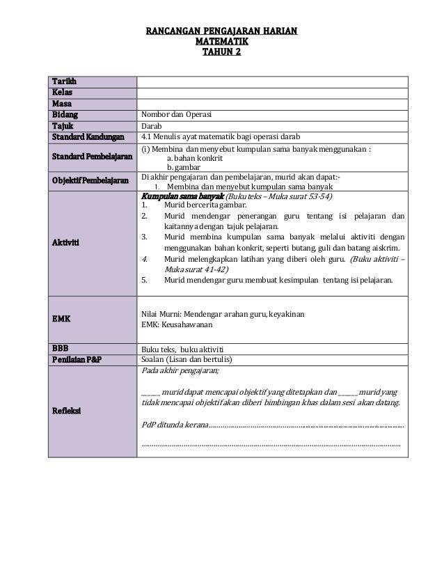 RANCANGAN PENGAJARAN HARIAN MATEMATIK TAHUN 2 Tarikh Kelas Masa Bidang Nombor dan Operasi Tajuk Darab Standard Kandungan 4...