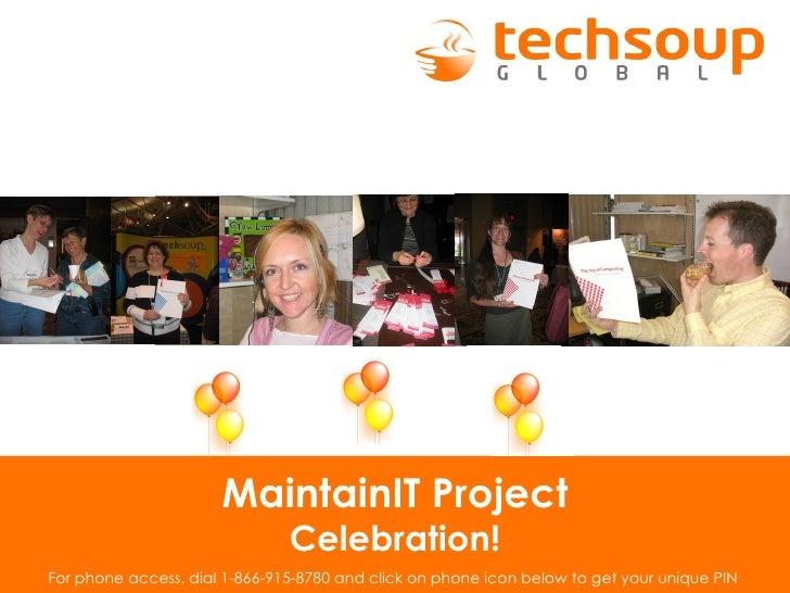 MaintainIT Project Celebration!
