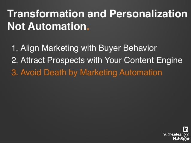 Traditional Marketing Automation.! CONTEXT! MEDIUM!