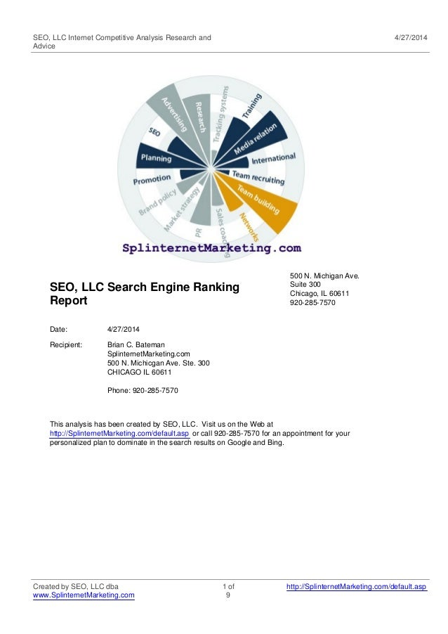 SEO, LLC Internet Competitive Analysis Research and Advice 4/27/2014 SEO, LLC Search Engine Ranking Report 500 N. Michigan...