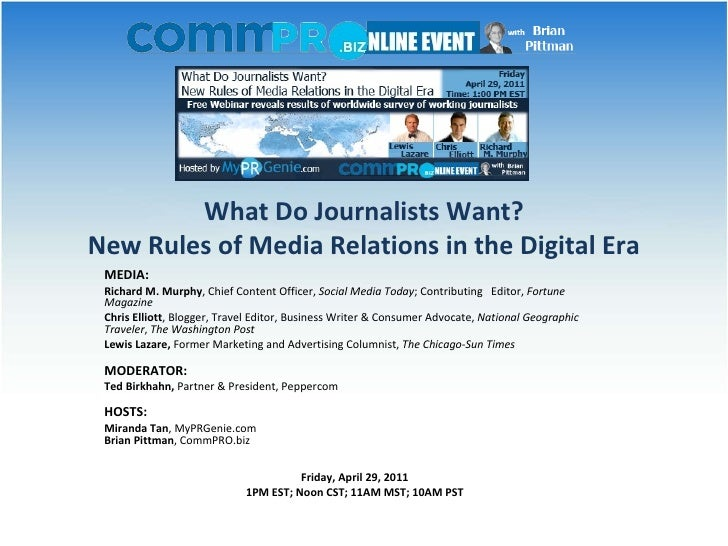 What Do Journalists Want? New Rules of Media Relations in the Digital Era MEDIA: Richard M. Murphy , Chief Content Off...