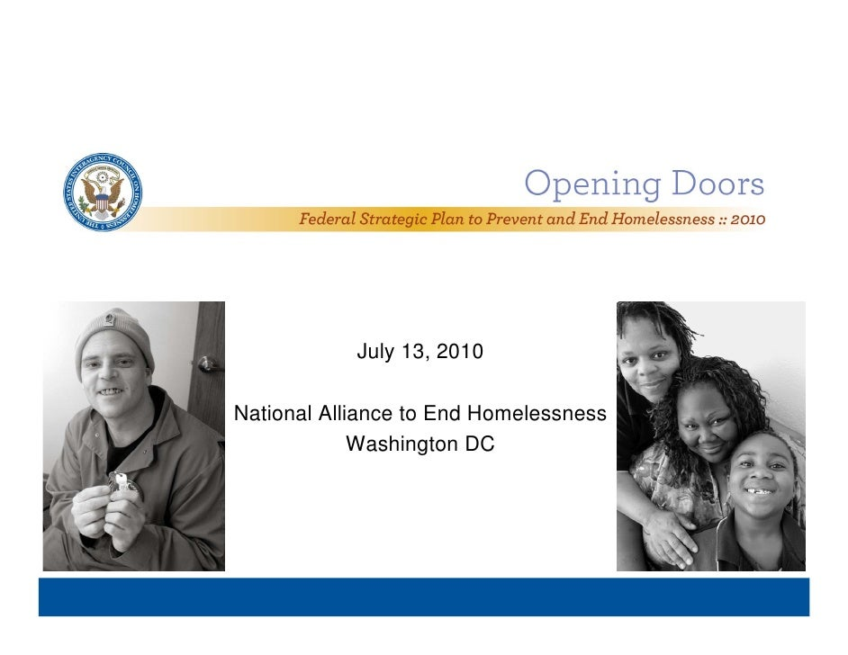 July 13, 2010  National Alliance to End Homelessness              Washington DC                as gto     C