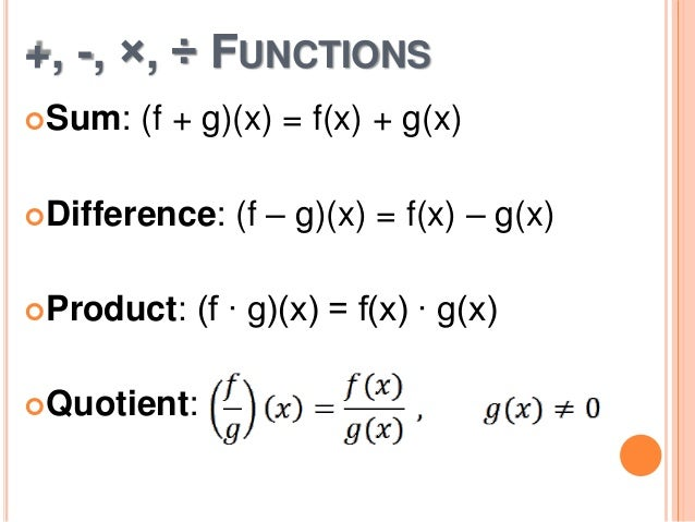 operations function Operations on functions - addition, substraction, functions multiplication, functions division operations on functions functions can be added functions can be subtracted functions can be multiplied functions can be divided functions can be composed with each other.