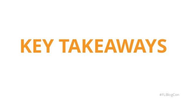 KEY TAKEAWAYS #FLBlogCon