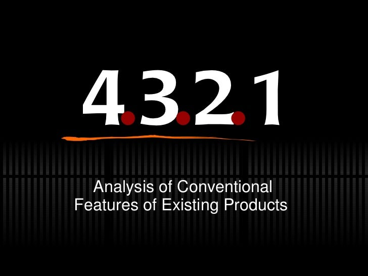 4 . 3 . 2 . 1 Analysis of Conventional Features of Existing Products