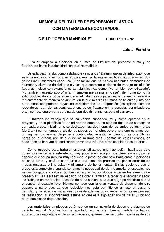 """MEMORIA DEL TALLER DE EXPRESIÓN PLÁSTICA                    CON MATERIALES ENCONTRADOS.           C.E.I.P. """"CÉSAR MANRIQUE..."""