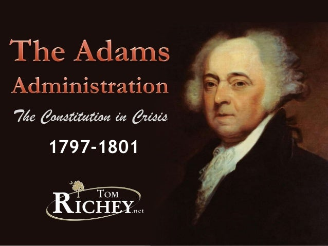 1797-1801The Constitution in Crisis