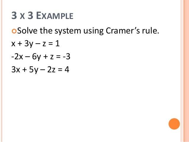 4 3 determinants and cramer 39 s rule. Black Bedroom Furniture Sets. Home Design Ideas