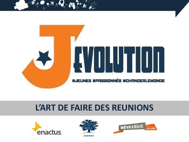 L'ART DE FAIRE DES REUNIONS