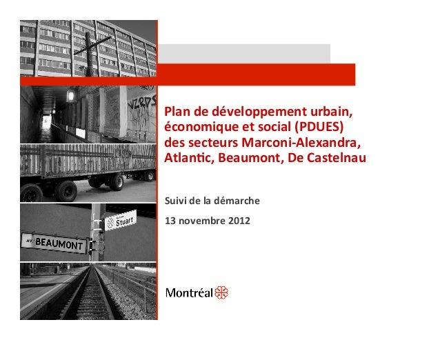 Plan de développement urbain, économique et social (PDUES) des secteurs Marconi-‐Alexandra, Atlan@c...