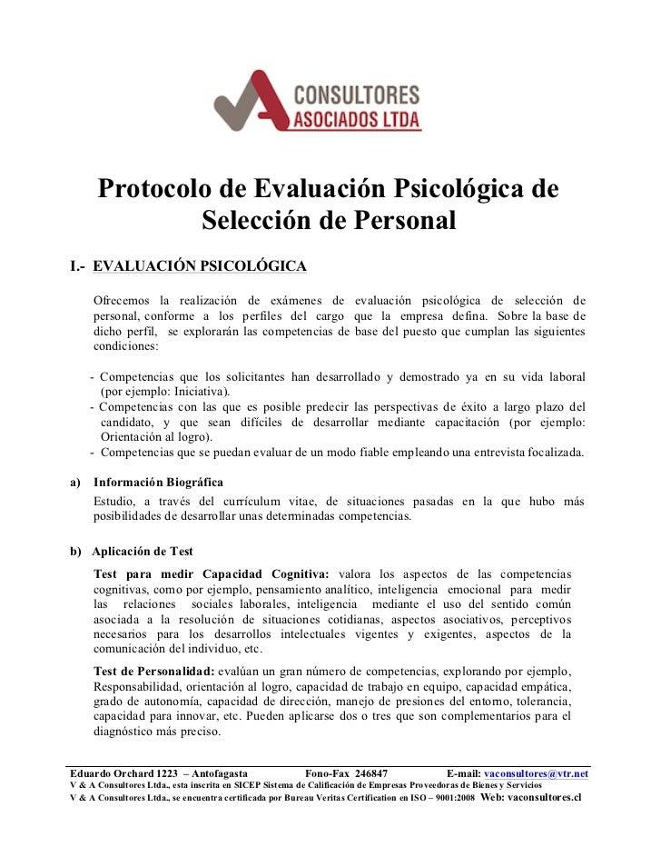 Protocolo de Evaluación Psicológica de              Selección de PersonalI.- EVALUACIÓN PSICOLÓGICA     Ofrecemos la reali...