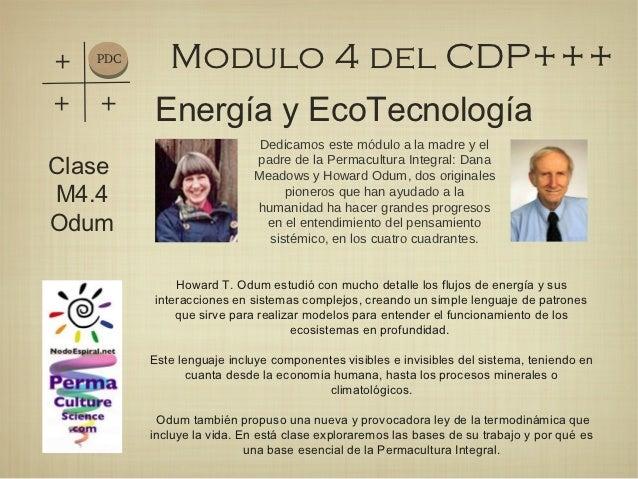 +   PDC      Modulo 4 del CDP++++   +      Energía y EcoTecnología                             Dedicamos este módulo a la ...