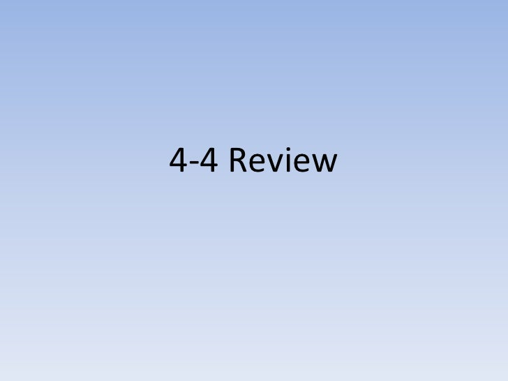 4-4 Review