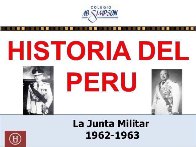 La Junta Militar 1962-1963