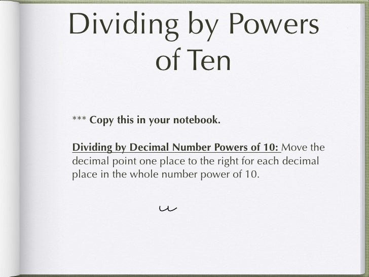 4.5 multiplying and dividng by powers of 10